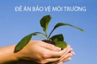 Hướng dẫn lập đề án bảo vệ môi trường